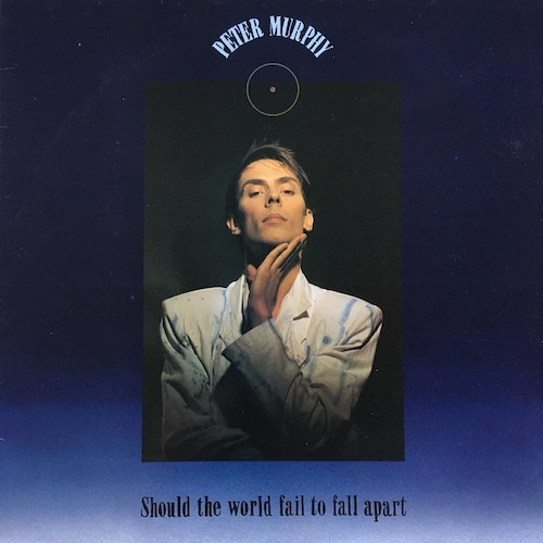 【12inch・英盤】Peter Murphy / Should The World Fail To Fall Apart