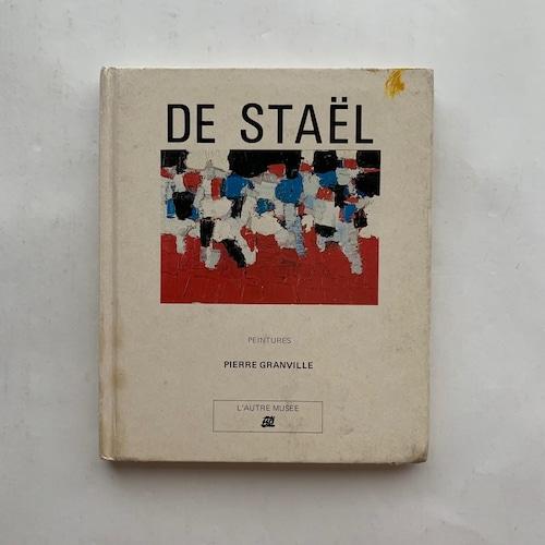 De Staël: Peintures / ピエール・グランビル