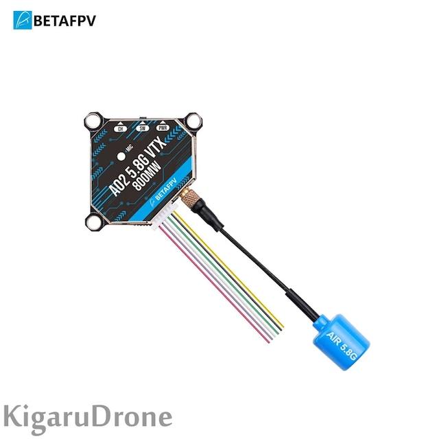 【玄人向け】BetaFPV A02 25-800mW 5.8G VTX