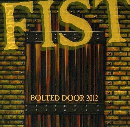 """FIST """"Bolted Door 2012"""" (輸入盤)"""