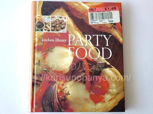 PARTY FOOD パーティフードレシピ本 英語
