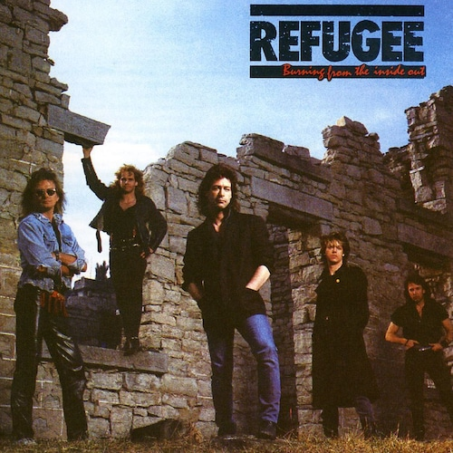 """REFUGEE """"Burning From The Inside Out""""  (輸入盤)"""