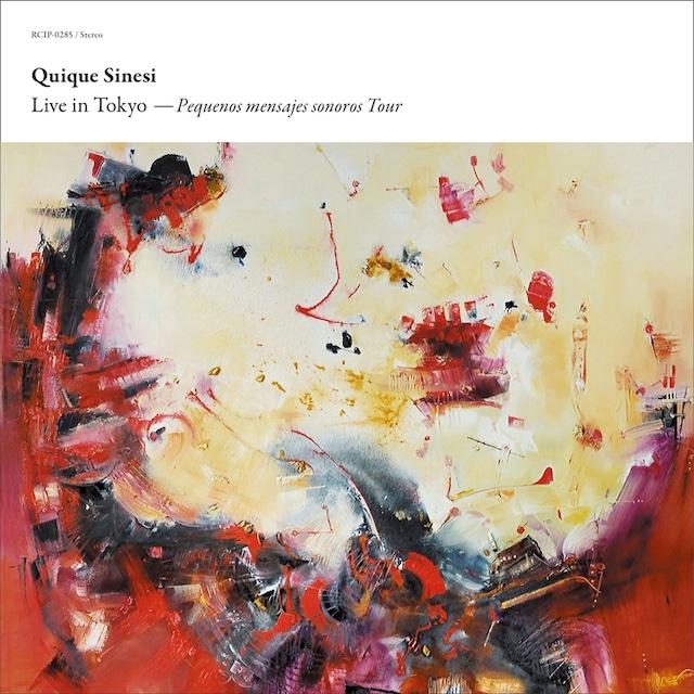 【CD】Quique Sinesi - Live in Tokyo 〜 Pequenos mensajes sonoros Tour(bar buenos aires)
