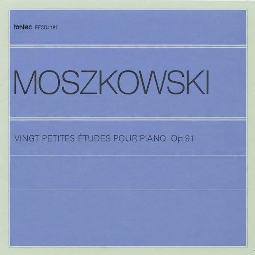 ピアノ教則本シリーズ モシュコフスキー 20の小練習曲