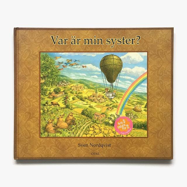 スヴェン・ノードクヴィスト「Var är min syster(おねえちゃんは、どこ?)」《2008-01》