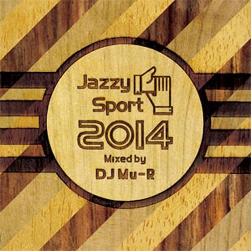 【ラスト1/CD】DJ Mu-R - Jazzy Sport 2014 Mixed by DJ Mu-R