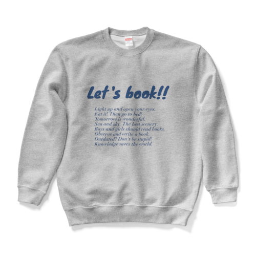 「Let's book!!」スウェット