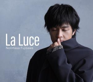 『La Luce-ラ・ルーチェ-』藤澤ノリマサ 初回限定盤ピクチャーブック付 特典:ポストカードBタイプ(五番街)