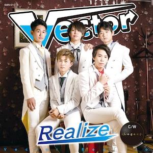 Vectorデビューシングル『Realize/Legacy』