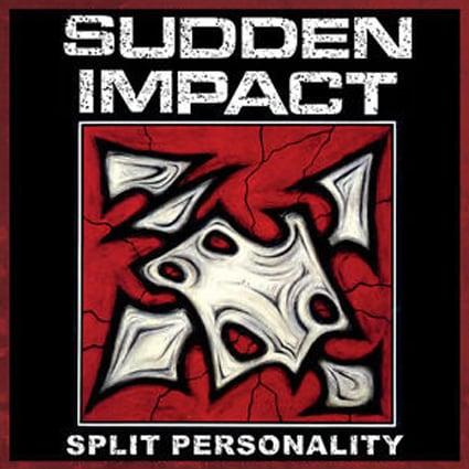 "SUDDEN IMPACT ""Split Personality"" (輸入盤)"