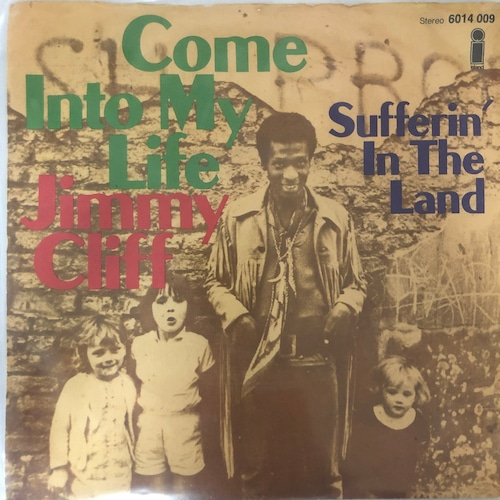 Jimmy Cliff - Come Into My Life【7-20587】