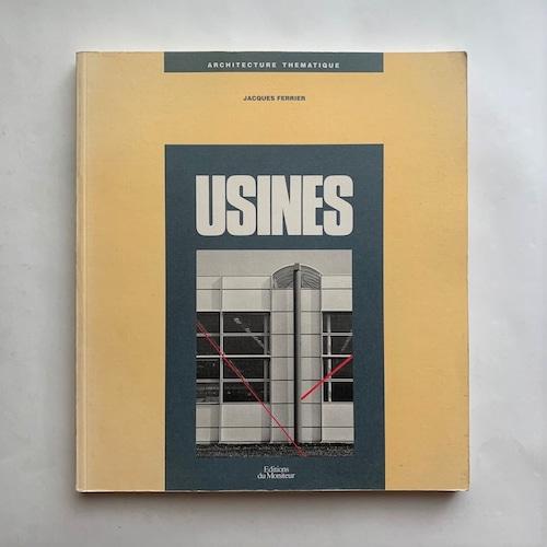 Usines (Architecture thématique) / Jacques Ferrier