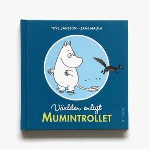 トーヴェ・ヤンソン:原作「Världen enligt Mumintrollet(ムーミンの名言集)」《2011-01》