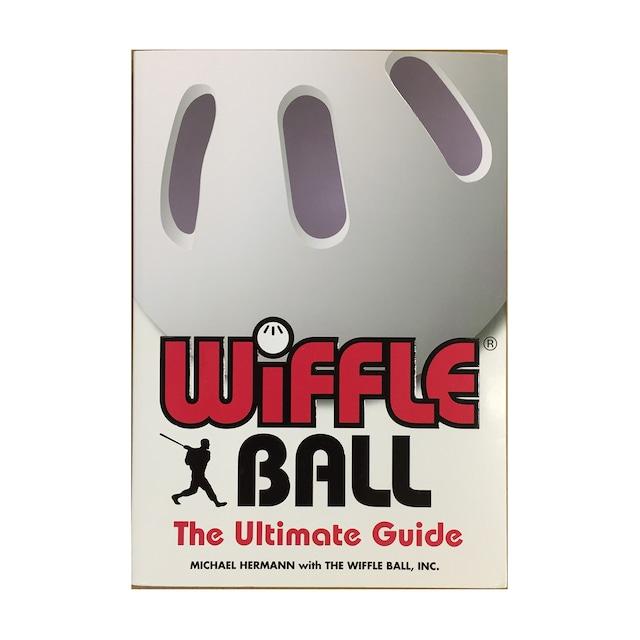 ウィッフルボール ガイドブック WIFFLE Ball The Ultimate Guide