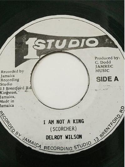 Delroy Wilson(ディロイウィルソン) - I Am Not a King【7'】