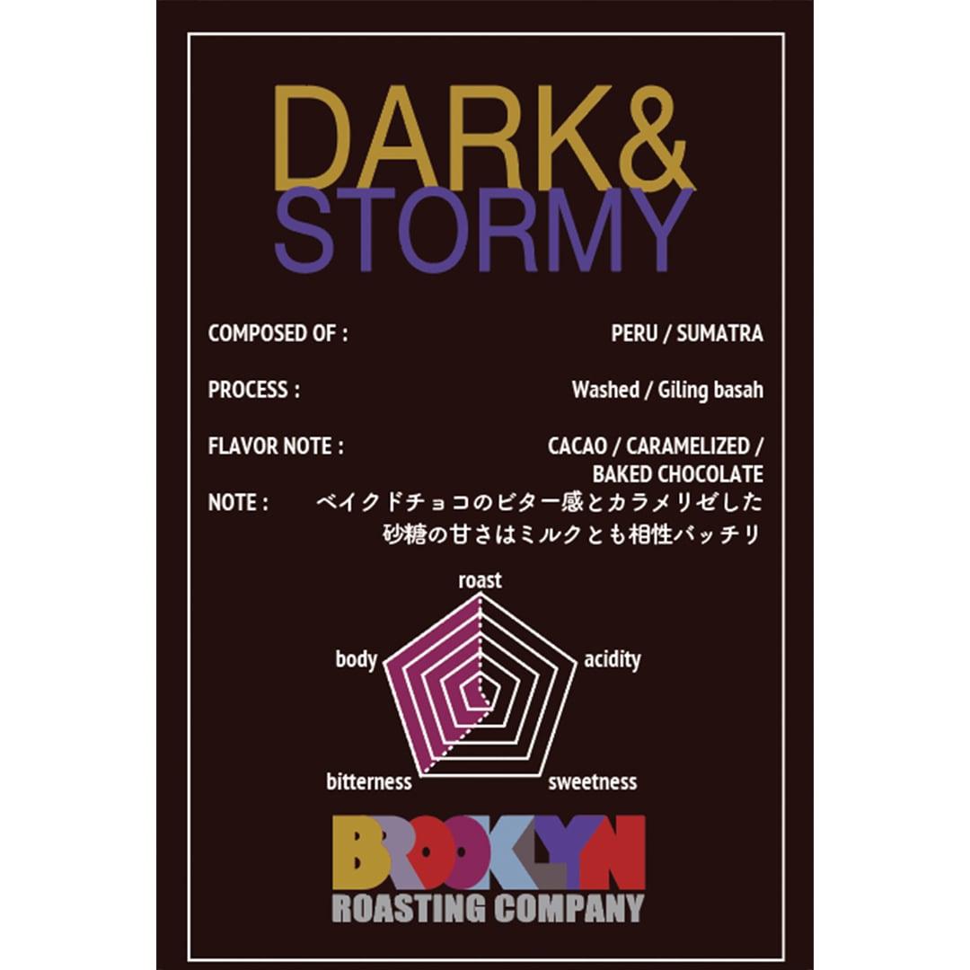 Dark & Stormy  2kg
