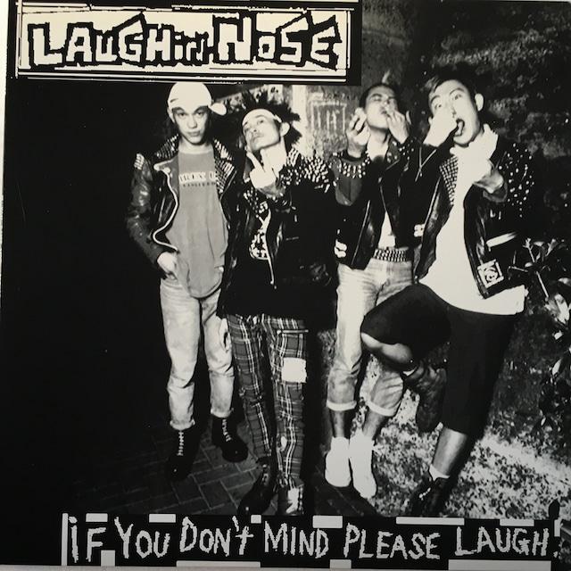 【LP・国内盤】ラフィン・ノーズ / If You Don't Mind Please Laugh