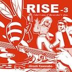【ラスト1/CD】川辺ヒロシ(HIROSHI KAWANABE) - RISE 3 -Mix 2CD-