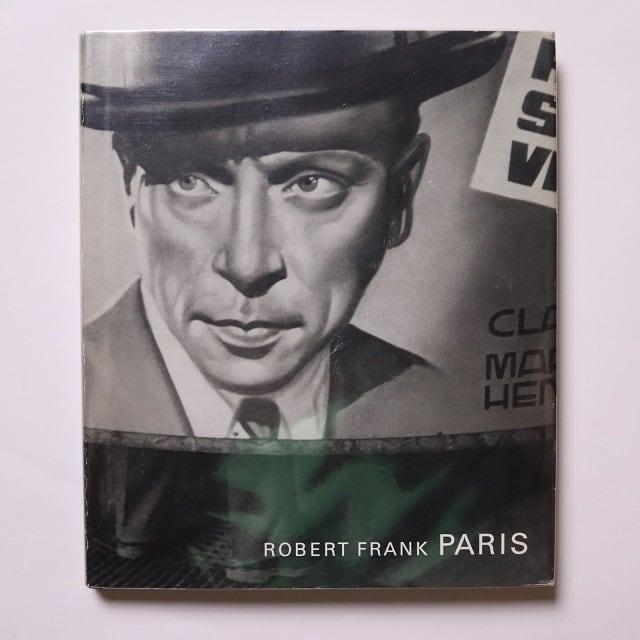 Robert Frank: Paris / Robert Frank