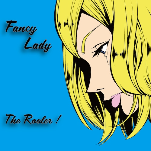 THE ROOLER ! - FANCY LADY