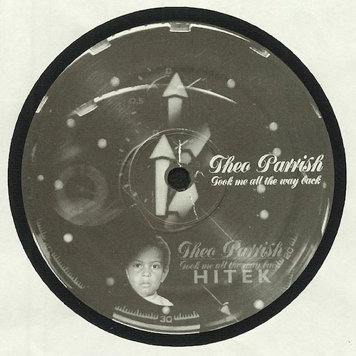 """【12""""】Theo Parrish - Took Me All The Way Back(2021 Re-Issue)"""