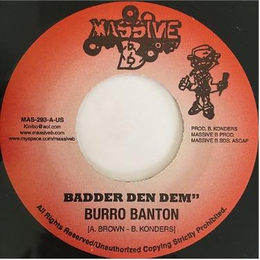 Burro Banton(ブロバンタン) - Badder Den Dem【7'】