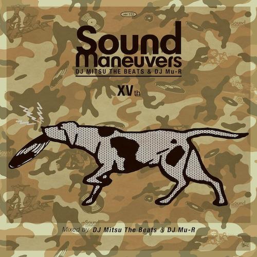 【CD】Sound Maneuvers(DJ Mitsu the Beats & DJ Mu-R) - 15th Anniversary Mix