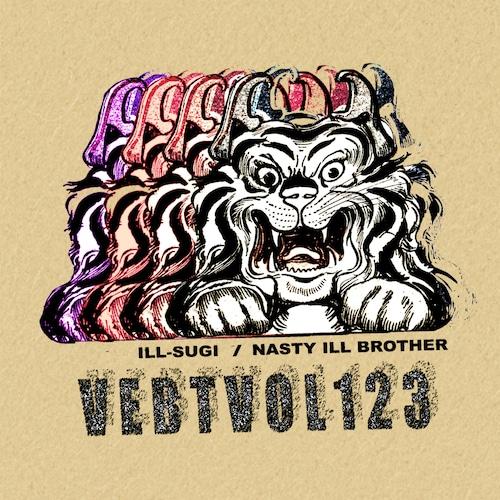 【ラスト1/CD】ILL-SUGI / NASTY ILL BROTHER - VEBTVOL123