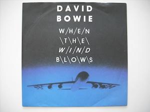 "【7""】DAVID BOWIE / WHEN THE WIND BLOWS"