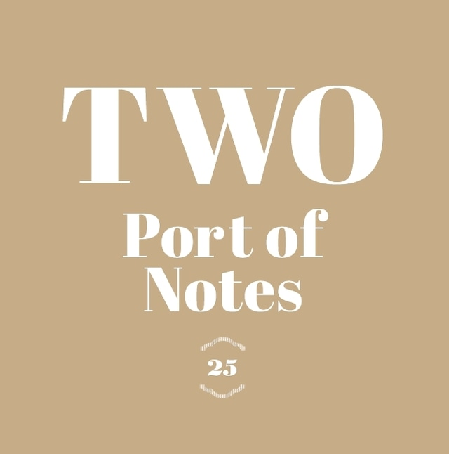 Port of Notes - TWO