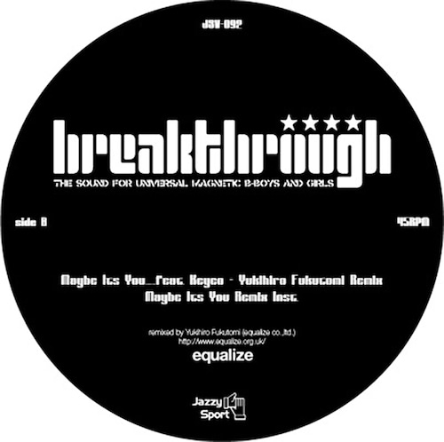 """【12""""】breakthrough - Maybe It's You ... feat. Keyco"""