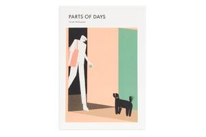 PARTS OF DAYS|西山寛紀
