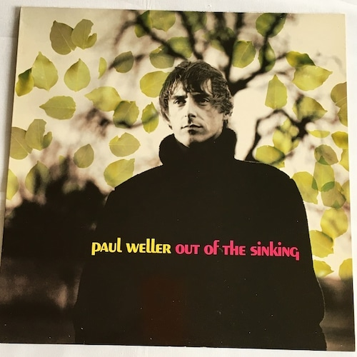 【12inch・欧州盤】Paul Weller / Out Of The Sinking