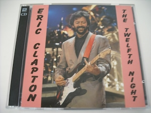 【2CD】ERIC CLAPTON / THE TWELFTH NIGHT
