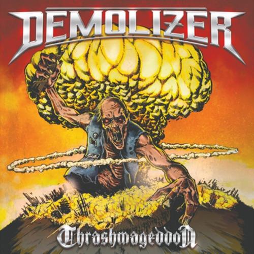 """DEMOLIZER """"Thrashmageddon"""""""