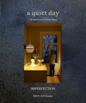 BOOK / ライフスタイルマガジン a quiet day ISSUE : 2019 October