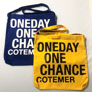 ONE DAY ONE CHANCE TWO WAY BAG