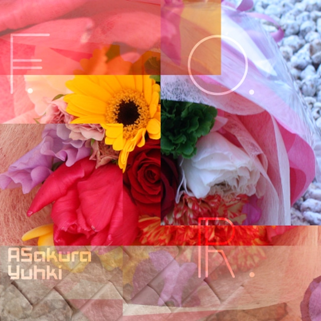 亜桜ゆぅき 7th CD 「F.O.R.」
