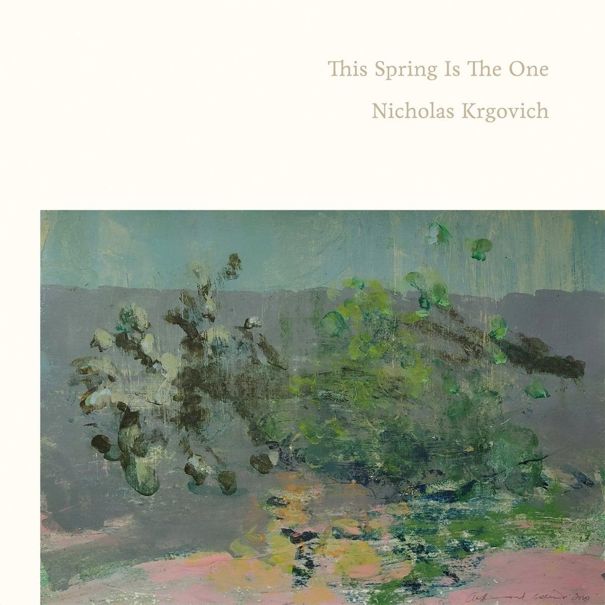 Nicholas Krgovich - This Spring Is The One (CD)