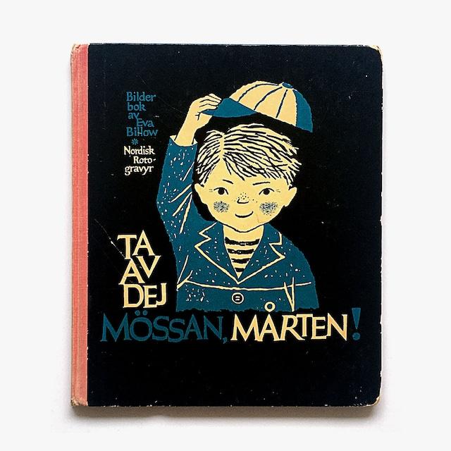 エーヴァ・ビロウ「Ta av dej mössan, Mårten!(ぼうしを取りなさい、モルテン!)」《1955-01》
