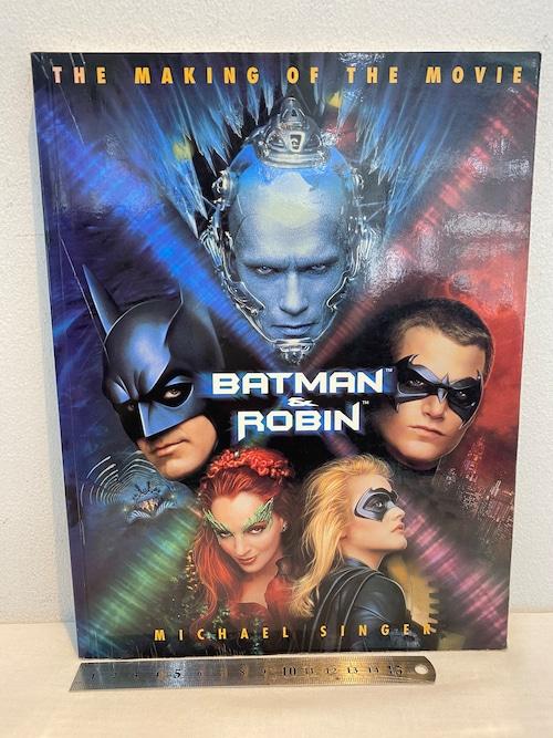 BATMAN&ROBIN   THE MAKING OF THE MOVIE