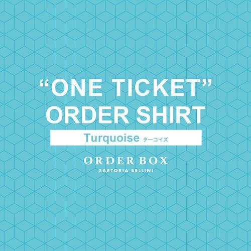 オーダーシャツチケット 「ターコイズ Turquoise」