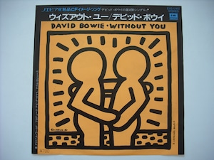 """【7""""】DAVID BOWIE / WITHOUT YOU"""