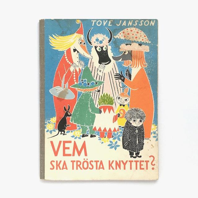 トーヴェ・ヤンソン「Vem ska trösta Knyttet?(さびしがりやのクニット)」《1961-01》