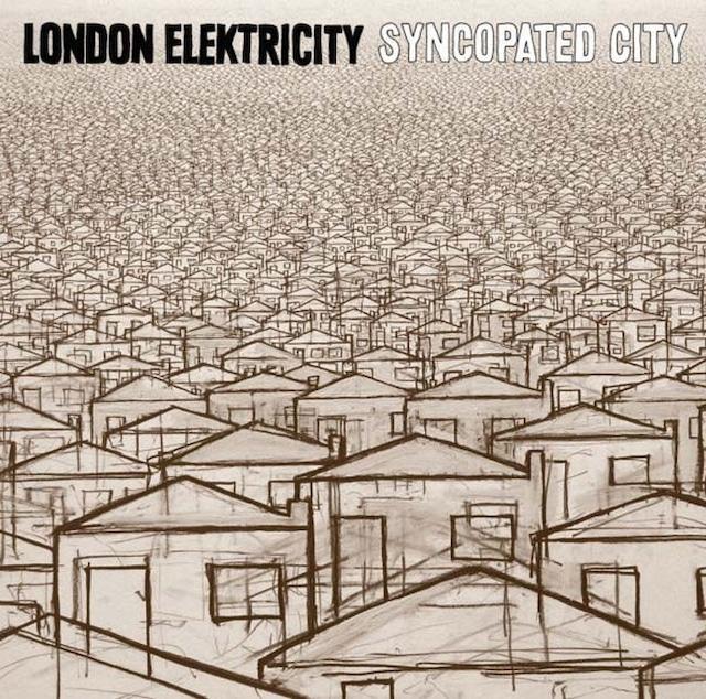 ロンドン・エレクトリシティ - シンコペイテッド・シティー - メイン画像