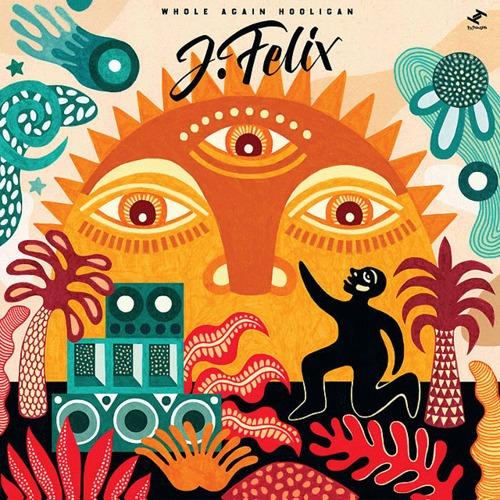 【ラスト1/LP】J-Felix - Whole Again Hooligan