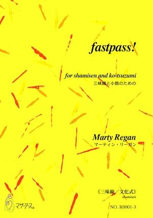 R0001 fastpass!(三味線,小鼓/マーティン・リーガン/楽譜)