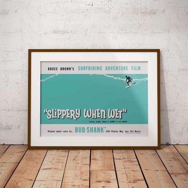 サーフィン映画A3ポスター・ブルースブラウンフィルム・Slippery When Wet