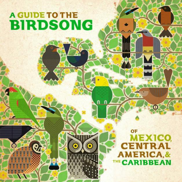 """V.A """"A Guide to the Birdsong of Mexico, Central America & The Caribbean"""""""