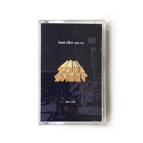 【カセットテープ】9incy & Soushi - Soulsheet presents Smok Affect Vol. 1